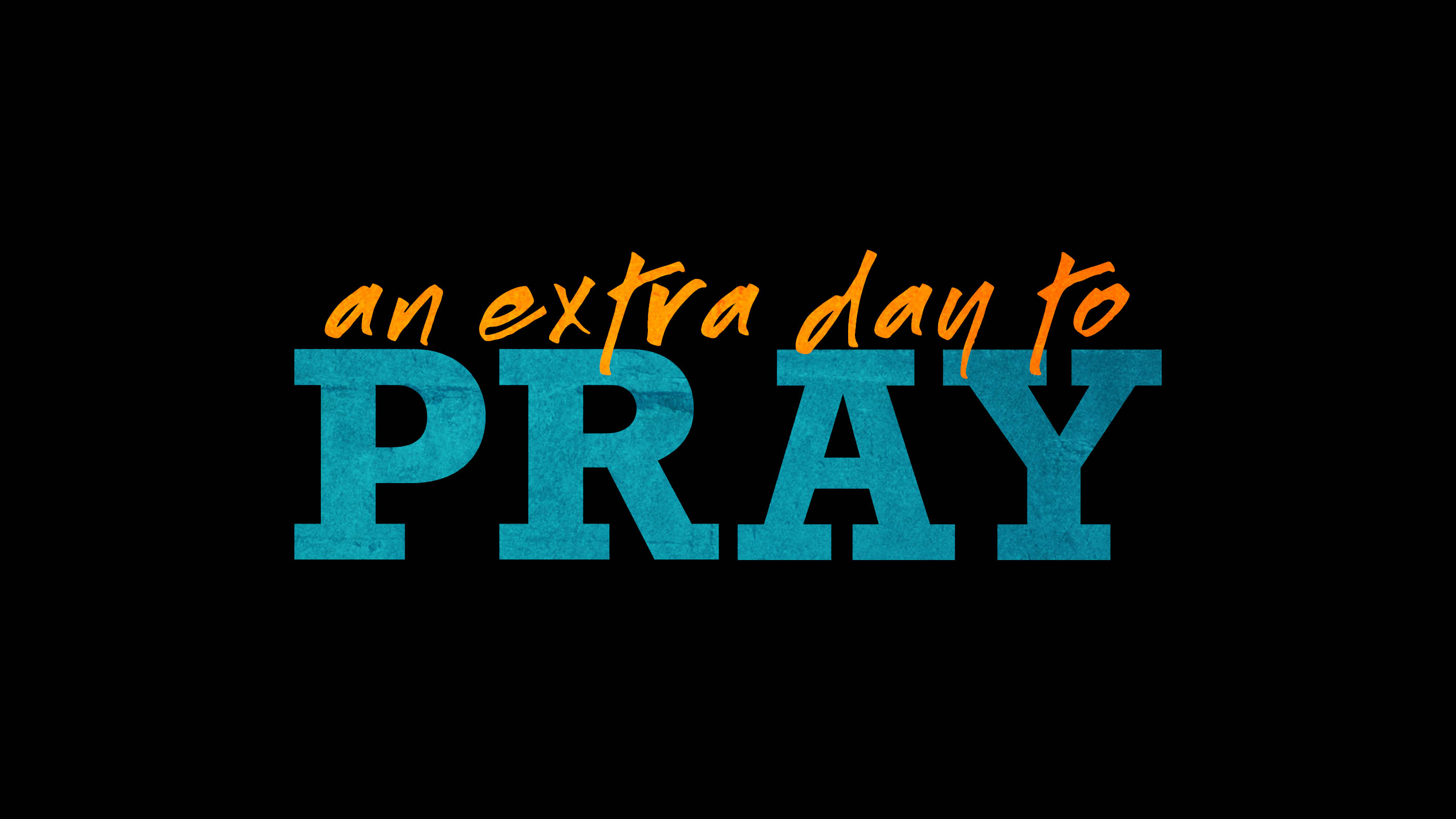 Extra Day to Pray