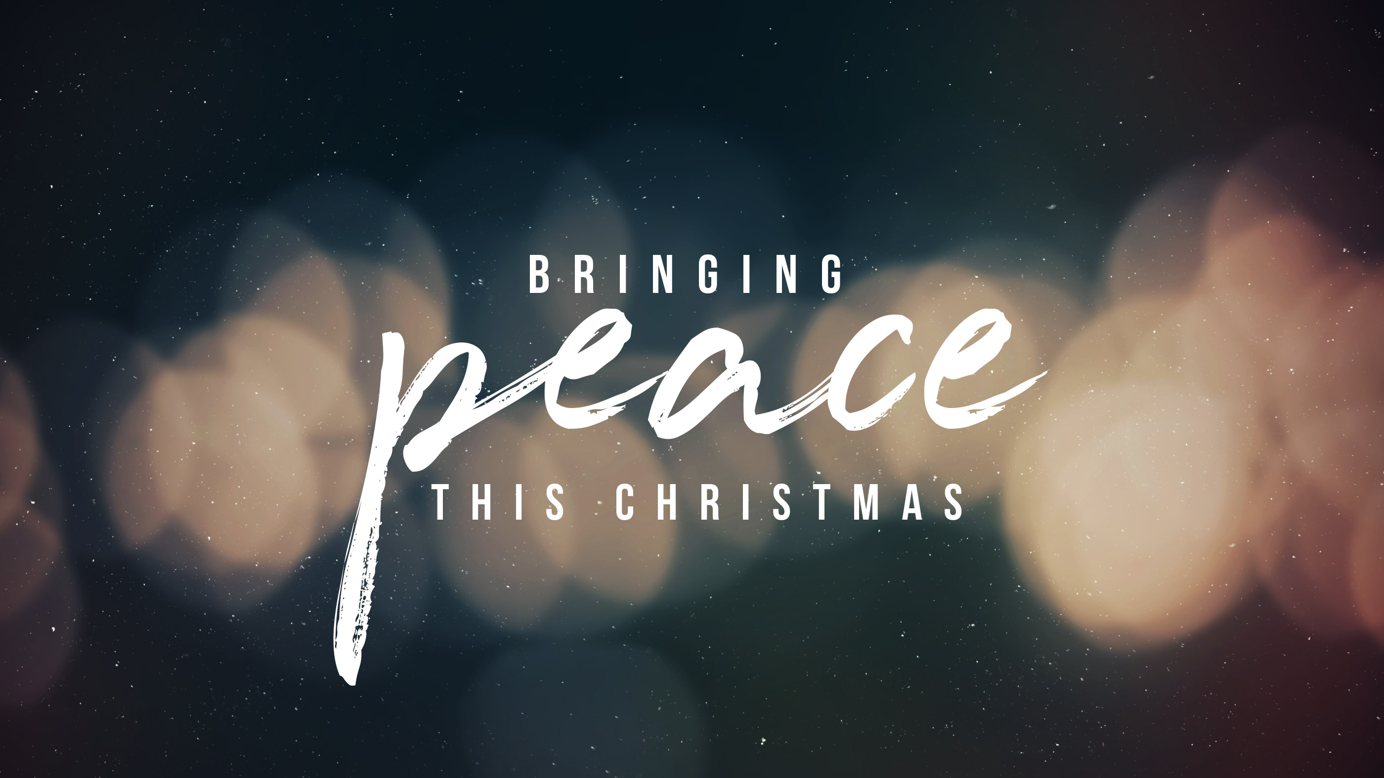 BRINGING PEACE THIS CHRISTMAS